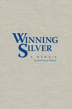 The Beauty of Books - Winning Silver: A Memoir ​