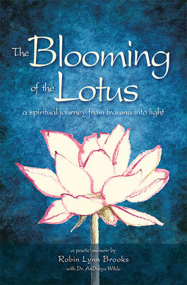 The Beauty of Books - The Blooming of the Lotus: a spiritual journey from trauma into light