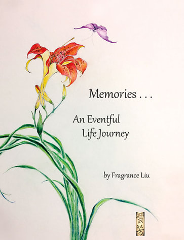 The Beauty of Books - Memories... An Eventful Life Journey by Fragrance Liu